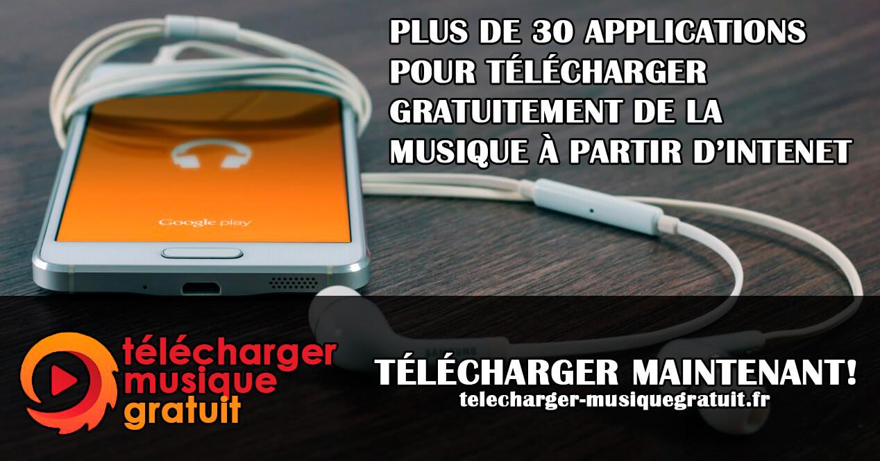 plus de 30 applications pour t u00c9l u00c9charger gratuitement de la musique  u00c0 partir d u0026 39 intenet